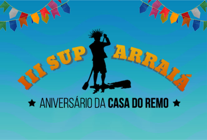 SUP ARRAIÁ